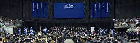 Creighton Mba by Graduation Graduate School Creighton
