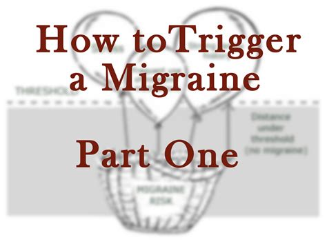 my migraine miracle you re how to trigger a migraine part one the classic view my
