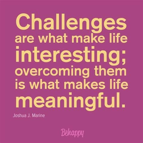 we still him to overcome challenges in caregiving achieve goals travel and enjoy books quotes about overcoming lifes challenges quotesgram