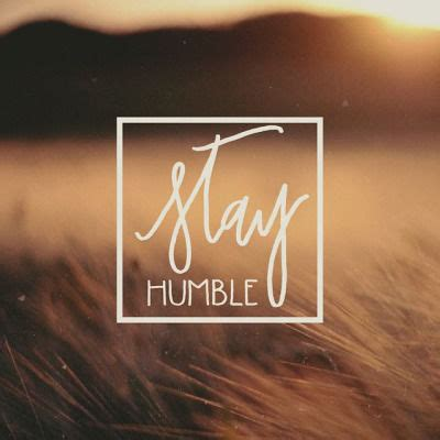 stay humble pictures   images  facebook