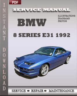 bmw 8 series e31 1992 service repair manual instant download