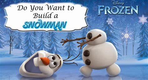 printable olaf build a snowman 8 best images of do you want to build a snowman printable