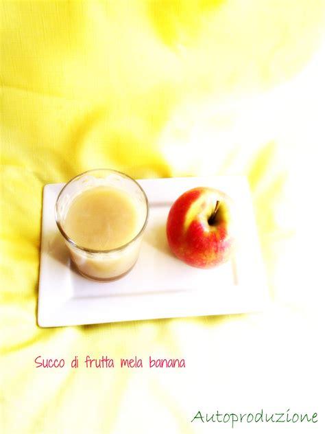 succo di frutta fatto in casa succo di frutta fatto in casa ricette