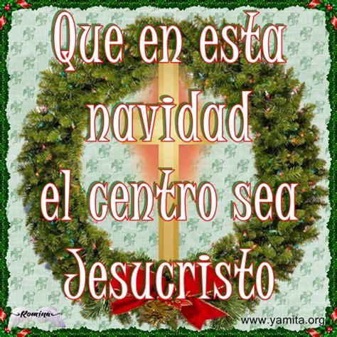 imagenes frases cristianas navidad frases de navidad cristianas