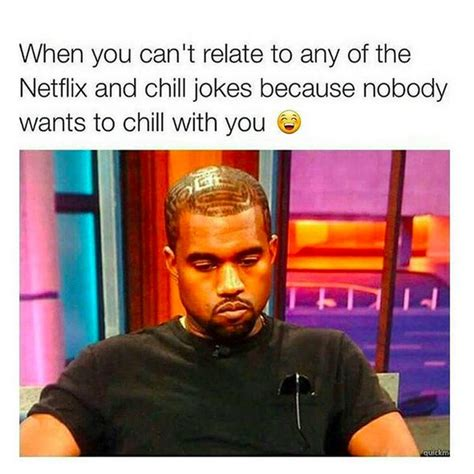 Chill Meme - netflix and chill memes popsugar australia tech