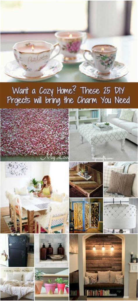 want a cozy home these 25 diy projects will bring the