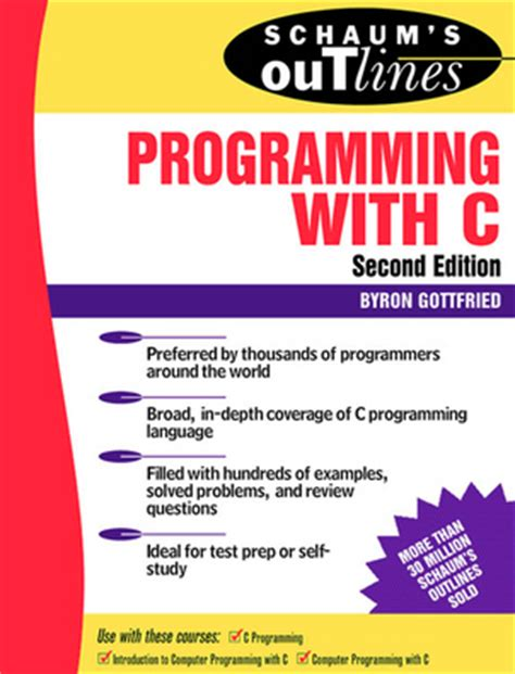 focus on fundamentals of programming with c books programming with c pdf byron gottfried code with c