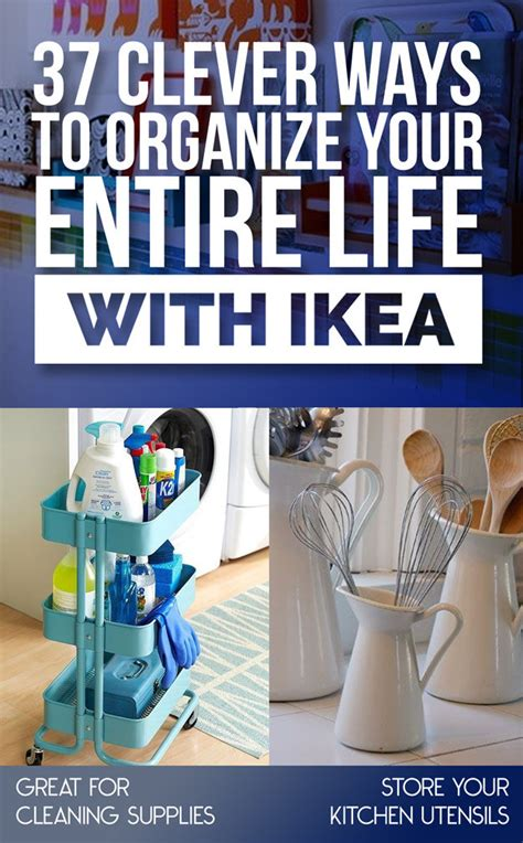 ikea life 37 clever ways to organize your entire life with ikea