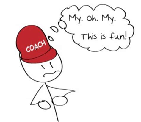 Why Some Never Find The Of Coaching Sports Why Some Coaches Never Find It And How To Stop