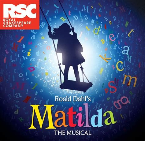 swing the musical matilda the musical playing at the broward center is a
