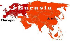 Do a google search of what is eurasia and you ll garner a