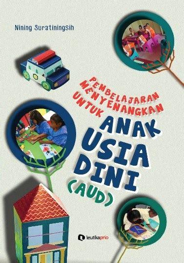 Buku Terlaris Strategi Belajar Dan Pembelajaran leutikaprio pembelajaran menyenangkan untuk anak