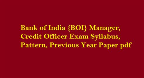 pattern of review officer exam bank of india boi manager credit officer exam syllabus