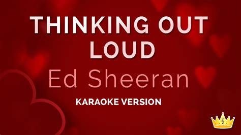 ed sheeran karaoke ed sheeran thinking out loud karaoke version youtube