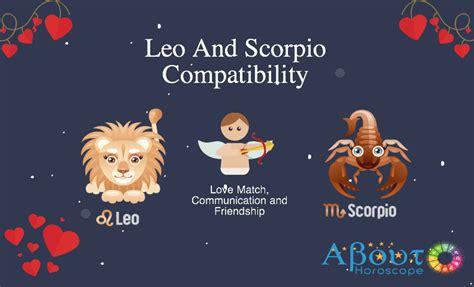 leo and scorpio compatibility love friendship