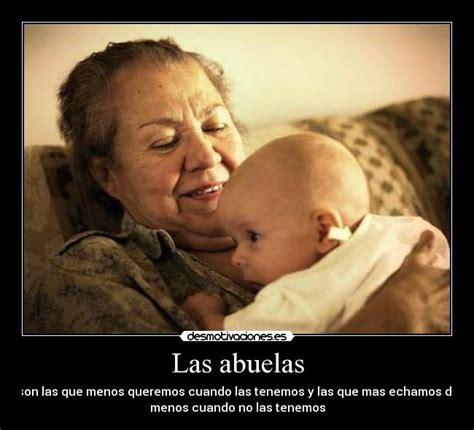 te amo abuela incluso te admiro cosas para mi muro las abuelas desmotivaciones