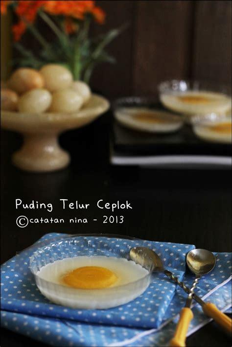 puding telur ceplok catatan nina aneka resep masakan