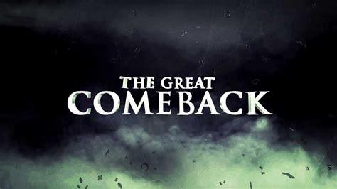 The Come Back the great comeback sermon series teaser