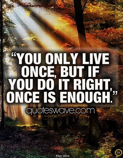 live once live once quotes quotesgram
