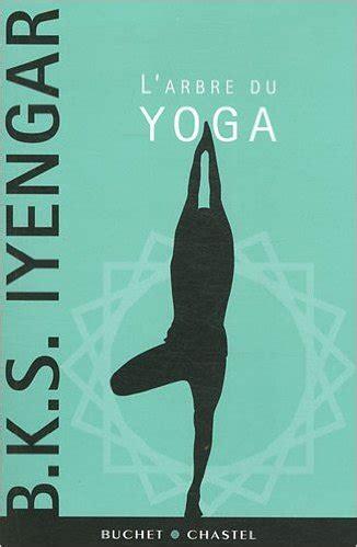 2081376156 encyclopedie yoga hatha yoga bibliographie yoga iyengar strasbourg