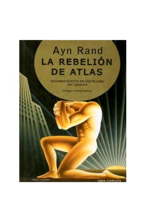 la rebelin de las la rebelion de atlas libro de ayn rand