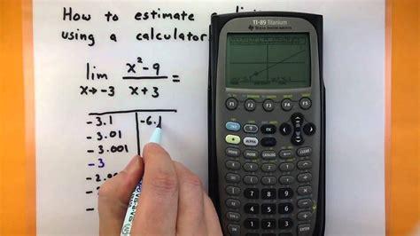 calculator limit calculus estimate a limit using a ti 89 calculator youtube