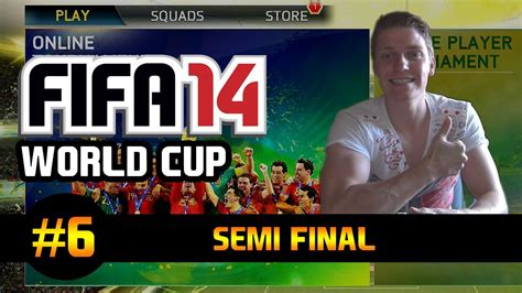 fifa world cup yesterday result fifa 14 fut world cup tournament quot semi quot gameplay