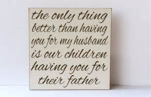 fathers day quotes from wife quotesgram