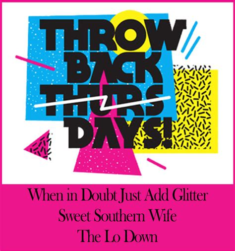throwback thursday s free s throwback thursday quotes quotesgram