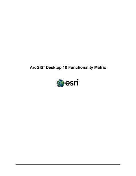 Arcgis 10 For Desktop Functionality Matrix Esri   arcgis10 desktop functionality matrix