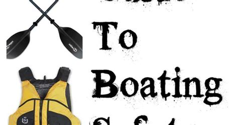 boat safety must haves check out these boating safety must haves click here