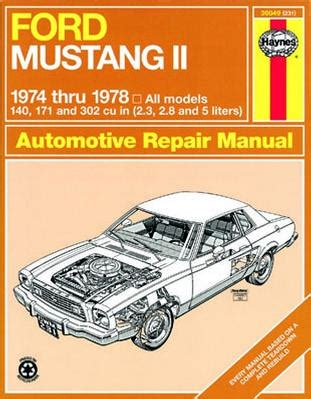 ford mustang ii haynes repair manual 1974 1978 xxx36049