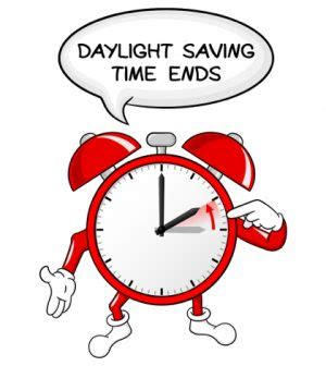 When Does Day Light Savings End by Daylight Saving Time Ends Sunday Remember To Change Your