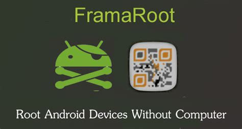 framaroot for android top 6 rooting apps to root android without pc computer 2018
