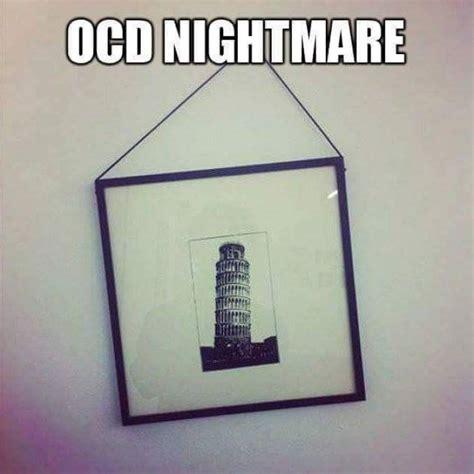 Ocd Memes - ocd nightmare meme