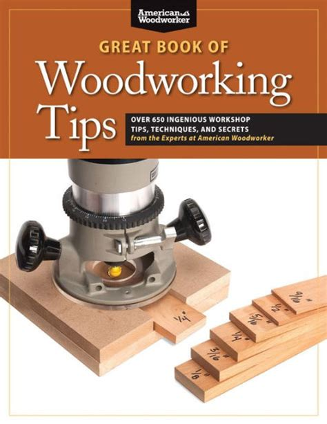 great book  woodworking tips   ingenious