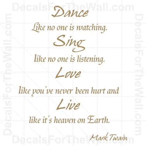 Inspirational Quote Wall Stickers dance like no one is watching sing mark twain wall decal
