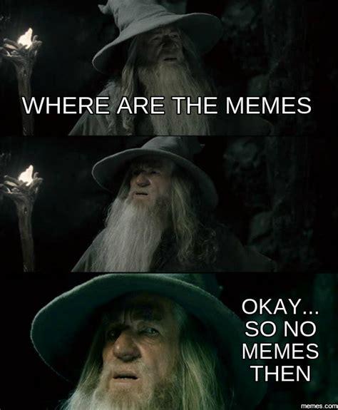 Where Are You Meme - home memes com