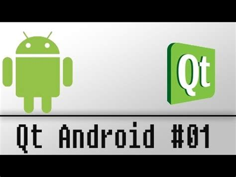 qt android tutorial youtube qt android developpement 01 setting up youtube