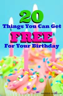 what to get your 20 things you can get free for your birthday atutudes