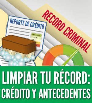 Como Limpiar El Record Criminal En C 243 Mo Limpiar Tu R 233 Cord Cr 233 Dito Antecedentes Penales Y Background Check