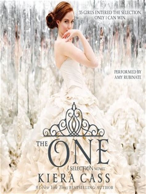 Novel Dewasa The Selection Series 3 The One the one by kiera cass 183 overdrive ebooks audiobooks and for libraries