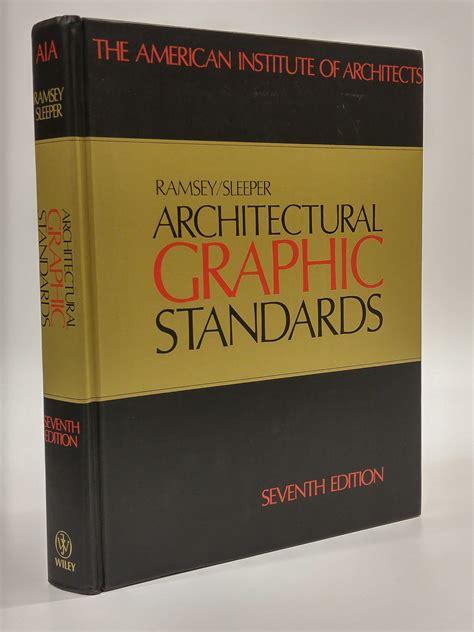 Architectural Graphic Standards Ramsey Sleeper by Architectural Graphic Standards 7th Edition By Ramsey