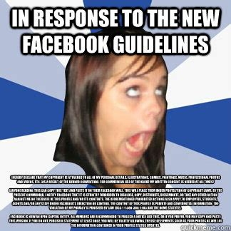 Response Memes - in response to the new facebook guidelines i hereby