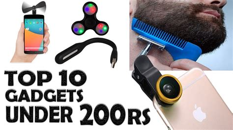 top 10 gadgets of 2017 top 5 best gadgets on 200 rupees india 2017 top 10 tech geeknocent