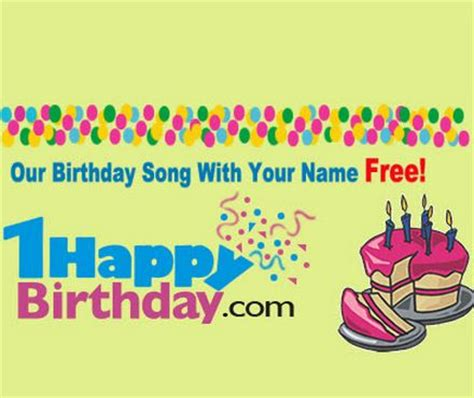 1happy birthday get your own birthday song with your name