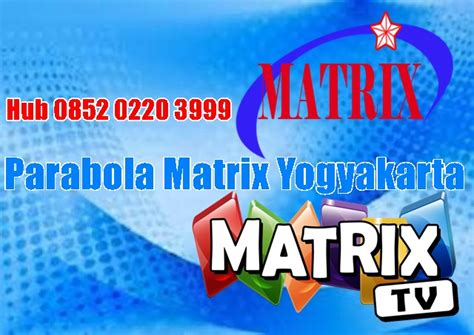 Harga Matrix Cinema paket parabola matrix yogyakarta