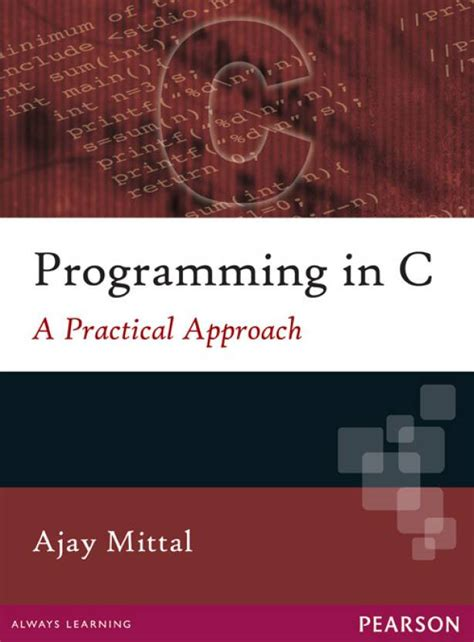 c a detailed approach to practical coding step by step c volume 2 books programming in c a practical approach buy programming