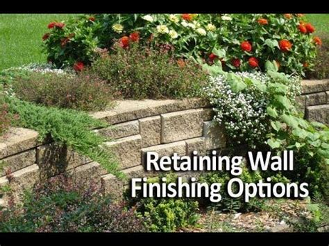 garden retaining wall options retaining wall finishing options how to complete your