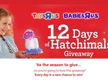 Toys R Us Sweepstakes - toys quot r quot us 12 days of hatchimals giveaway sweepstakes